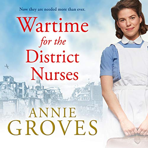 Pdf Fiction Wartime for the District Nurses: The District Nurse, Book 2
