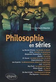 Philosophie en séries par Thibaut de Saint Maurice