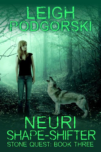 Neuri Shape-Shifter (Stone Quest Book 3)