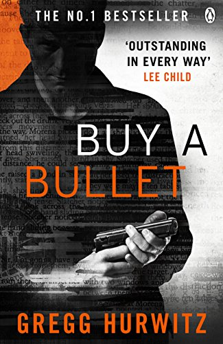 Buy a Bullet (A free Orphan X ebook short - Patrick Henry Hours