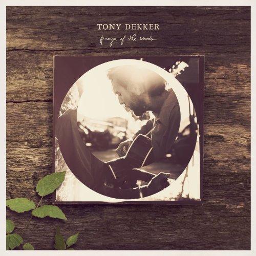 Prayer of the Woods (Tony Woods)