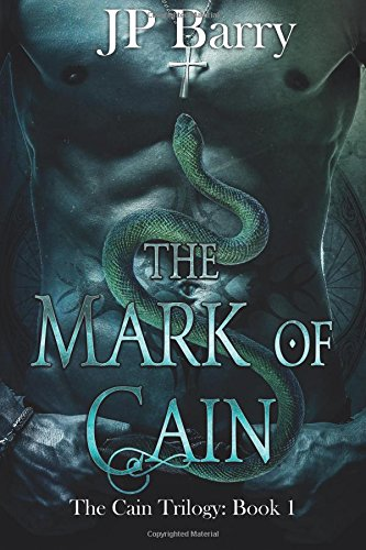 The Mark of Cain: The Cain Trilogy: Book 1 (Volume 1)