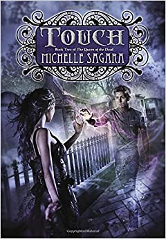 Book Touch (Queen of the Dead) by Michelle Sagara (2015-02-03)