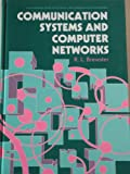 Communication Systems and Computer Networks, R. L. Brewater, 0470214899