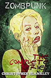 Zombpunk: The Complete Series