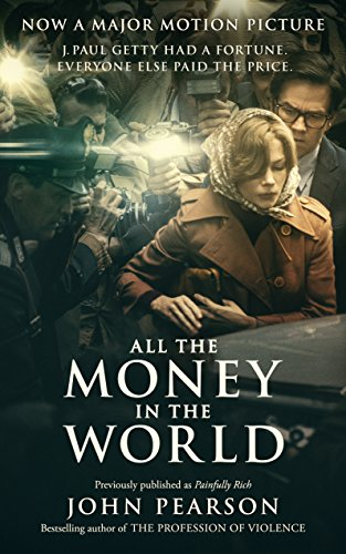 All the Money in the World: previously published as Painfully Rich cover