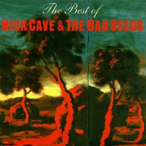 Nick Cave & The Bad Seeds - The Best Of By Nick Cave And The Bad Seeds (1998-05-11) - Zortam Music