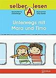 Unterwegs mit Mara und Timo (selber lesen)