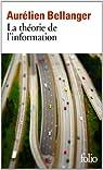 La théorie de l'information par Bellanger