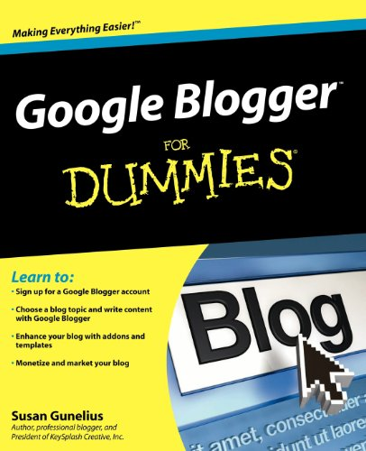 [PDF] Google Blogger For Dummies Free Download | Publisher : For Dummies | Category : Computers & Internet | ISBN 10 : 0470407425 | ISBN 13 : 9780470407424