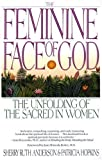 The Feminine Face of God, Sherry Ruth Anderson, 0553352660