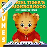 Daniel Tiger's Neighborhood - Life's Little Lessons