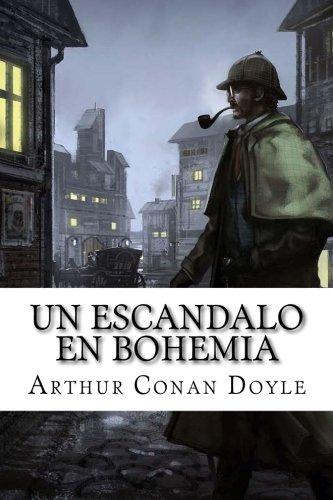Un escandalo en Bohemia (Spanish Edition) [Arthur Conan Doyle] (Tapa Blanda)