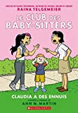 img - for Le Club Des Baby-Sitters: N? 4 - Claudia a Des Ennuis (French Edition) book / textbook / text book