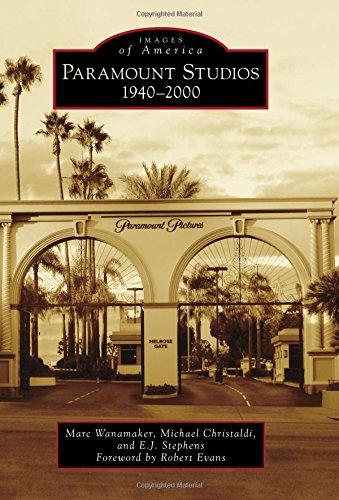 Download Paramount Studios: 1940-2000 (Images of America) pdf epub