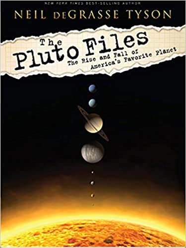 The pluto files the rise and fall of americas favorite planet the pluto files the rise and fall of americas favorite planet the rise and fall of americas favorite planet 1 neil degrasse tyson amazon fandeluxe Choice Image