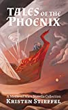 Tales of the Phoenix: A Medieval Mars Book (Terraformed Interplanetary 3)