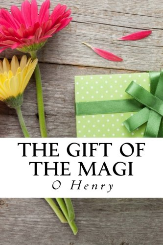 Download The Gift of the Magi (Special Edition): The Cop and the Anthem, The Ransom of Red Chief A Retrieved Reformation, The Duplicity of Hargraves, Rare poems, and Study Guide for The Gift of the Magi pdf