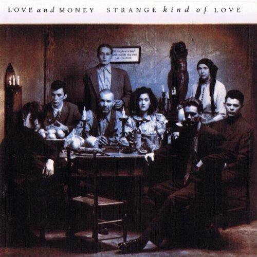 Walk The Last Mile (Love And Money Strange Kind Of Love)