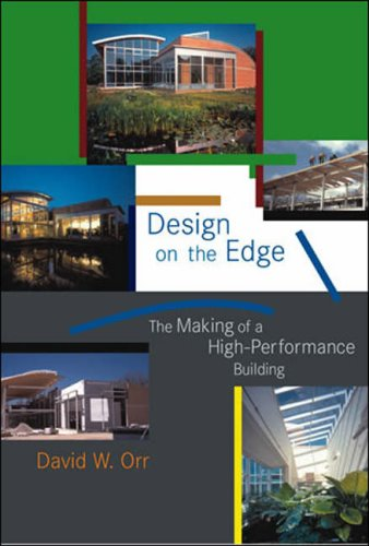 Read Online Design on the Edge: The Making of a High-Performance Building (The MIT Press) pdf epub