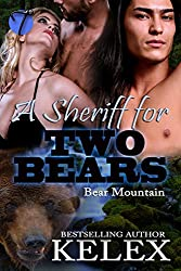 A Sheriff for Two Bears (Bear Mountain Book 10)