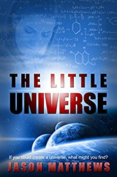 The Little Universe by [Matthews, Jason]