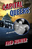 Capital Queers, Fred Hunter, 0312204639