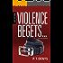 LGBT Fiction: Violence Begets... A Gay Young Adult Novel