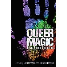 Queer Magic: Power Beyond Boundaries