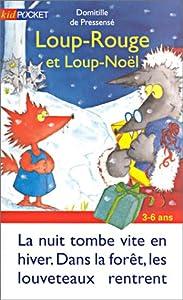"""Afficher """"Loup-Rouge et Loup-Noël"""""""
