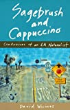 Sagebrush and Cappuccino, David Wicinas, 0871564351