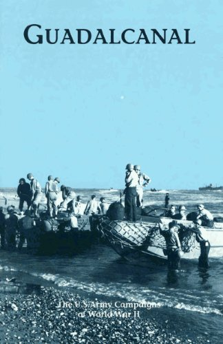 (Guadalcanal (The Campaigns of World War II: A World War II Commemorative Series Book 8))