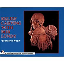 Relief Carving with Bob Lundy