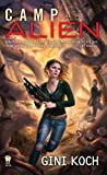 Camp Alien (Alien Novels)