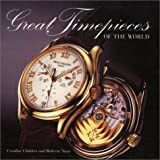 Great Timepieces of the World, , 0847820939