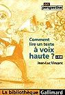 Comment lire un texte à voix haute ? (1CD audio) par Vincent