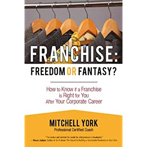 Franchise: Freedom Or Fantasy?