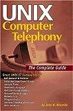 UNIX Computer Telephony, John Kincaide, 157820013X