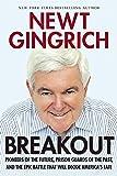 Breakout, Newt Gingrich, 1621572811