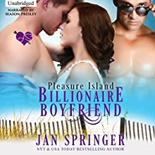 Billionaire Boyfriend: Pleasure Island Audiobook by Jan Springer Narrated by Season Presley