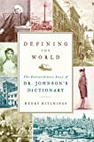 Defining the World, Henry Hitchings, 0374113025
