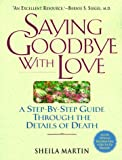 Saying Goodbye with Love, Sheila Martin, 0824515854