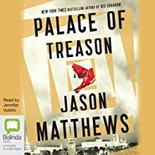 Palace of Treason Audiobook by Jason Matthews Narrated by Jennifer Vuletic