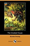 The Crooked House, Brandon Fleming, 1409907465