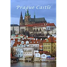 Prague Castle: Detailed Tourist Guide