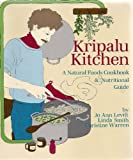 Kripalu Kitchen a Natural Foods Cookbook and Nutritional Guide