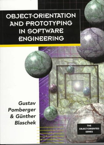 Object Orientation and Prototyping in Software Engineering