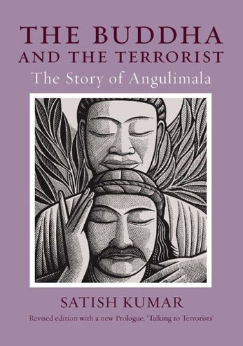 The Buddha and the Terrorist: The Story of Angulimala