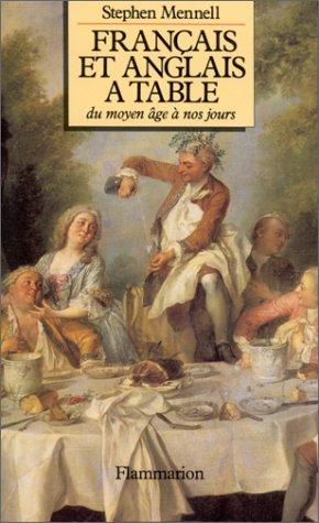 Francais Et Anglais A Table Du Moyen Age A Nos Jours Nouvelle