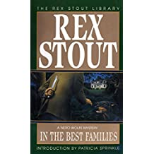 In the Best Families (A Nero Wolfe Mystery Book 17)